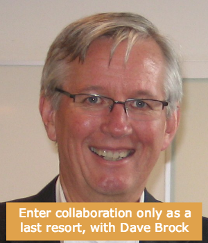 Enter collaboration only as a last resort, with Dave Brock