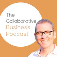 The Collaborative Business Podcast