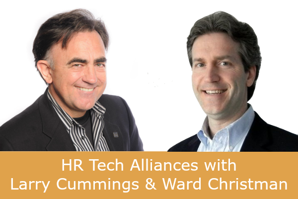 CBP-65: HR Tech Alliances with Larry Cummings and Ward Christman